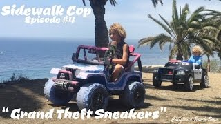 Sidewalk Cop - Episode 4 - GTA and Grand Theft Sneakers