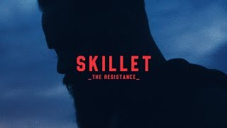 "Skillet - ""The Resistance"" [Official Lyric Video]"