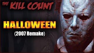 Halloween (2007 Remake) KILL COUNT