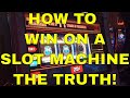 Slot Machines - How to Win - The Truth!mp3
