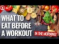 What To Eat Before Your Workout In The M...mp3