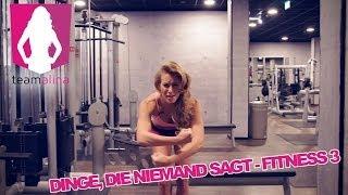 DINGE, DIE NIEMAND SAGT - FITNESS 3 - GIRLS Edition - Fun mit Alina | www.size-zero.de