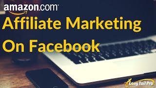 Amazon Affiliate Marketing on Facebook