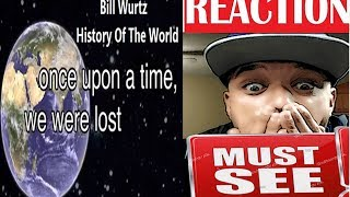 History of the World, I Guess - Bill Wurtz   Reaction
