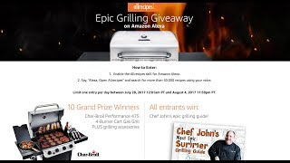 Epic Grilling Giveaway on Amazon Alexa!
