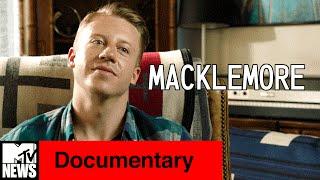 Macklemore: Fully Human | MTV News