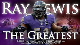 Ray Lewis - The Greatest