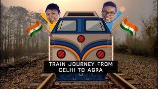 India Train Ride - Delhi to Agra AC First Class Travel Vlog | 印度火車之旅 - 新德里前往阿格拉 - 頭等艙