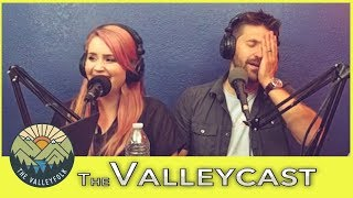 Joe Almost Ruined The Valleyfolk   The Valleycast Episode 20 (Highlights)