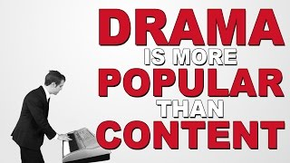 DRAMA is more popular than CONTENT
