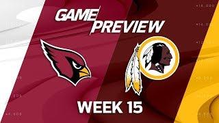 Arizona Cardinals vs. Washington Redskins | NFL Week 15 Game Preview