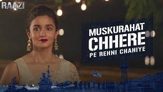 Muskurahat Chhere Pe Rehni   Raazi   Alia Bhatt   Meghna Gulzar   Releasing on 11th May