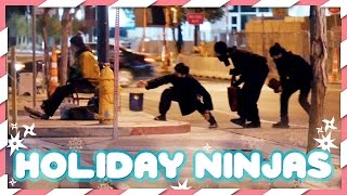 Holiday Ninjas!
