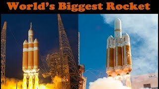 World's Biggest Currently Active Rocket (Delta IV Heavy)
