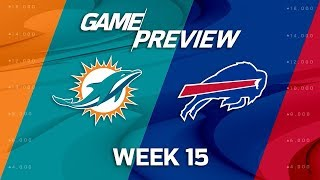 Miami Dolphins vs. Buffalo Bills | NFL Week 15 Game Preview | NFL