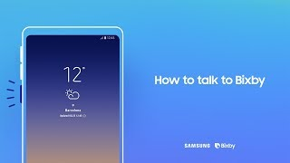 Bixby: How to talk to Bixby