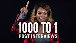 1000 to 1 (Post-Interviews) | 1000 to 1 | Cut