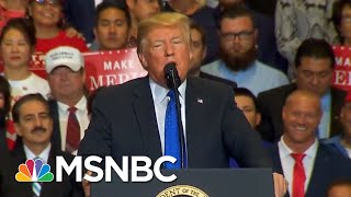 Donald Trump On Midterms: A Vote For ᐸInsert Name Hereᐳ Is A Vote For Me | The 11th Hour | MSNBC