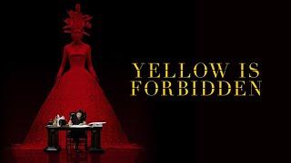 Yellow is Forbidden - Official Trailer