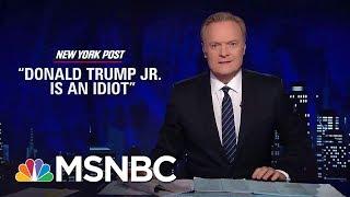 Jared Kushner Letting Donald Trump Jr. Take The Fall | The Last Word | MSNBC