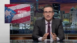 Puerto Rico: Last Week Tonight with John Oliver (HBO)