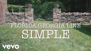 Florida Georgia Line - Simple (Lyric Version)