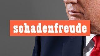 Check Your Schadenfreude