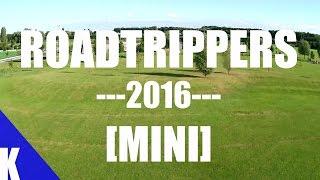 ROADTRIPPERS 2016 [MINI]