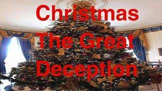 Christmas The Great Deception - Satan Claus EXPOSED !!! Santa = Satan