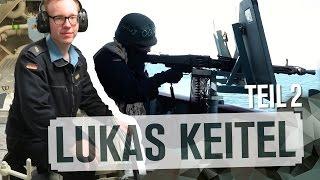 Wiedersehen mit Lukas Keitel | Teil 2