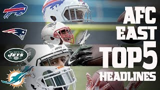AFC East Top 5 Offseason Headlines Heading into the 2017 Season! | NFL NOW
