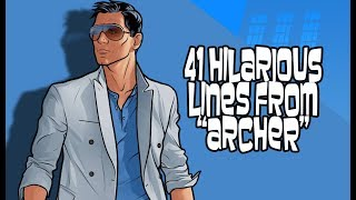 """41 Hilarious Lines From """"Archer"""""""