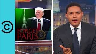 The Daily Show | Trump Just Doomed The Planet