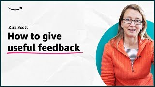 Kim Scott - How to give useful feedback -  Insights for Entrepreneurs - Amazon