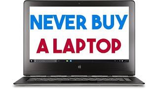 Never Buy A Laptop |  Do This Instead | How To Buy A Laptop Guide 2017 For Students College Uni