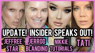 TOO FACED INSIDER  FINALLY SPEAKS OUT ON FEUD WITH JEFFREE STAR ⎮ JERROD MAKES TATI CRY??