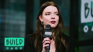 "Anya Taylor-Joy & Cory Finley Speak On Their Film, ""Thoroughbreds"""
