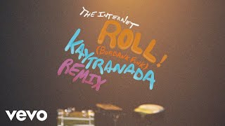 The Internet - Roll (Burbank Funk) (KAYTRANADA Remix - Audio)