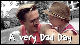 A Very Dad Day! |AD