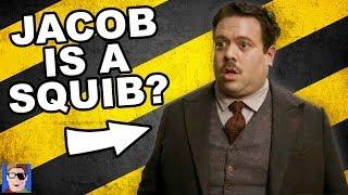 Is Jacob A Squib? | Fantastic Beasts Theory