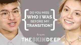Do You Miss Who I Was Before Transitioning? | {THE AND} MaryV & Chella
