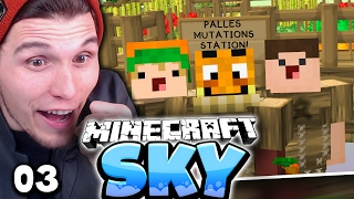 MEINE MUTATIONS INSEL IST FERTIG! ✪ Minecraft Sky #03   Paluten