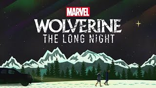 "Marvel's ""Wolverine: The Long Night"" Podcast - Coming Soon"
