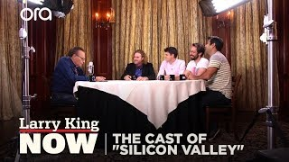 """The Cast of """"Silicon Valley"""" on """"Larry King Now"""" - Full Episode Available in the U.S. on Ora.TV"""