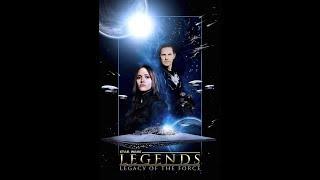 STAR WARS LEGENDS: Legacy of the Force - Fan Film