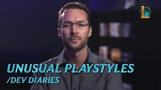 Unusual Playstyles | /dev diary - League of Legends