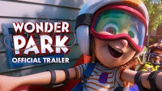 Wonder Park (2019) - Official Trailer - Paramount Pictures