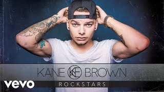 Kane Brown - Rockstars (Audio)