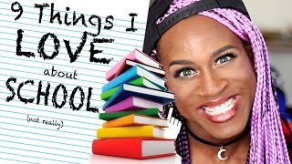 9 Things I Love About School (not really)