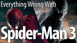 Everything Wrong With Spider-Man 3